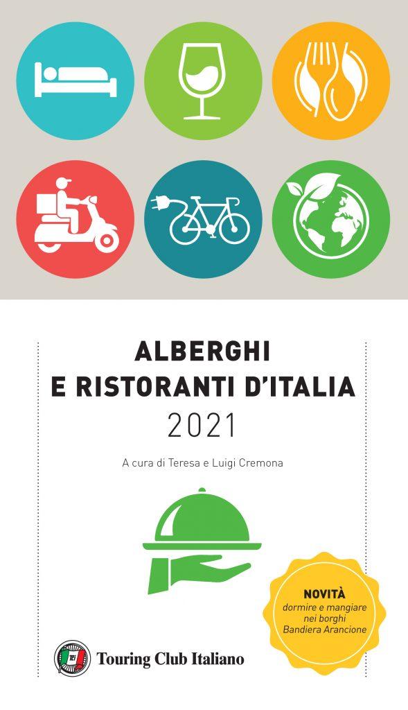 """Guida """"Alberghi e Ristoranti d'Italia 2021"""" - Touring Club Italiano"""